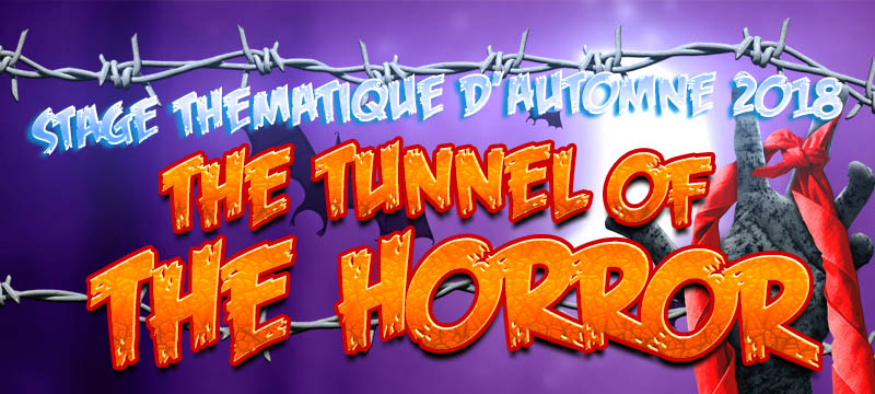 Stage «The tunnel of the horror»