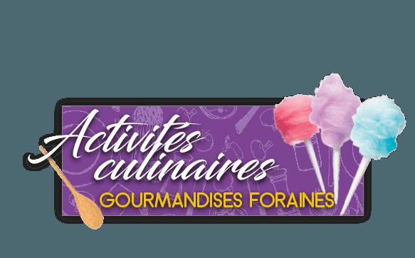 Gourmandises foraines