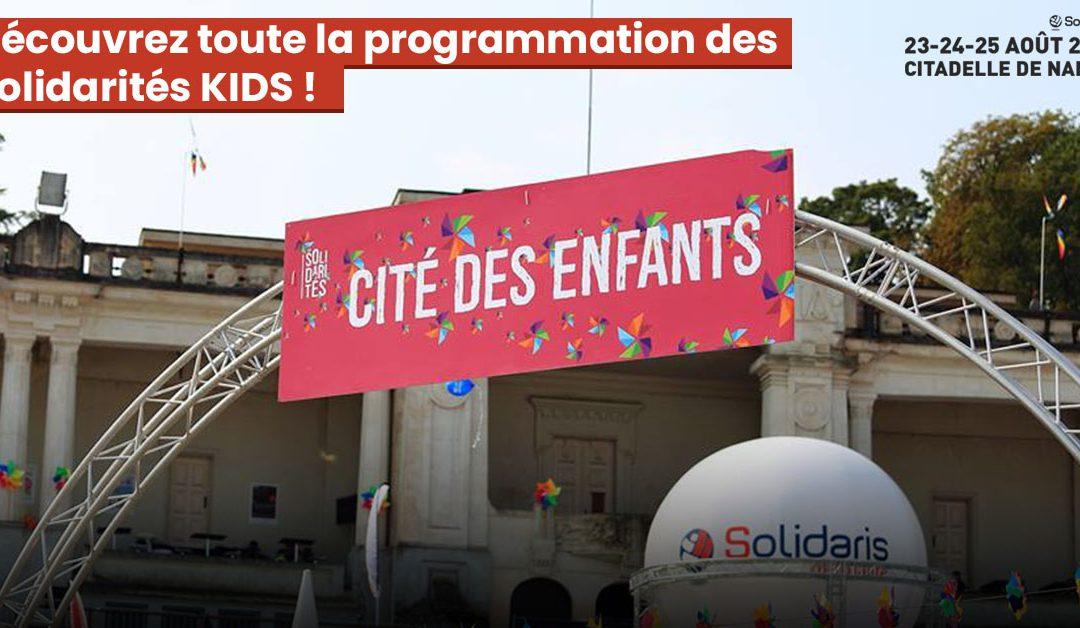 Découvrez toute la programmation des Solidarités KIDS !