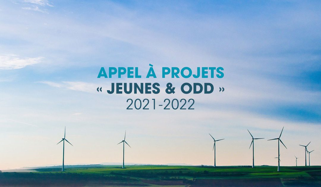 Appel à projets : « Jeunes & ODD » 2021-2022